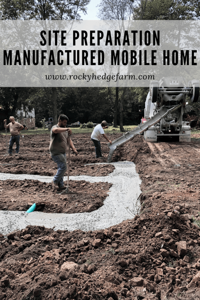 Preparing the Site for our Manufactured Mobile Home