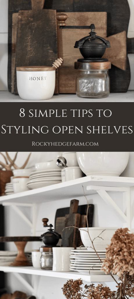 8 Simple Tips to Styling Open Farmhouse Shelves